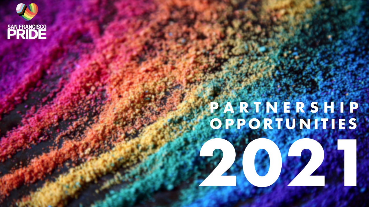 San Francisco LGBT Pride Sponsorship Opporunities for 2021